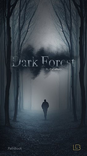 Dark Forest - Bosque Obscuro: Living a Book (Spanish Edition)