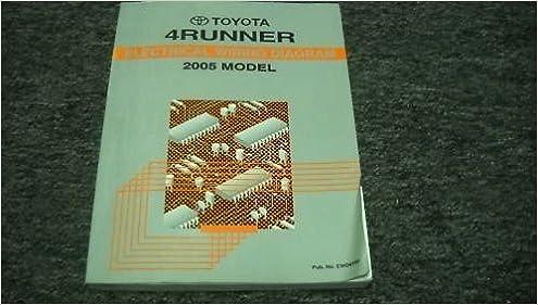 2005 toyota 4runner electrical service shop manual ewd: toyota corporation:  amazon com: books