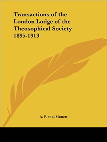 Transactions of the London Lodge of the Theosophical Society (1895-1913)