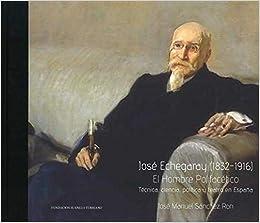 José Echegaray (1832-1916): Amazon.es: Sánchez Ron, José ...