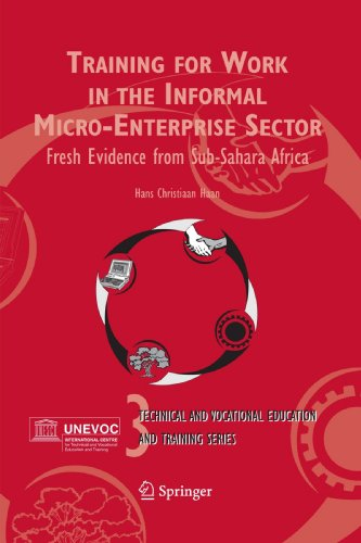 Training for Work in the Informal Micro-Enterprise Sector: Fresh Evidence from Sub-Sahara Africa (Technical and Vocational Education and Training: Issues, Concerns and Prospects)