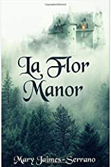 La Flor Manor: The Introduction Paperback