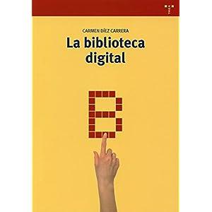 La biblioteca digital: 245 (Biblioteconomía y Administración Cultural)