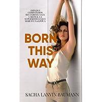 Born This Way: Amigos y Compañeros Recuerdan a Gia...