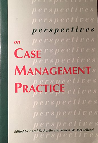 Perspectives on Case Management Practice