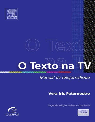 O Texto Na TV: Manual de Telejornalismo