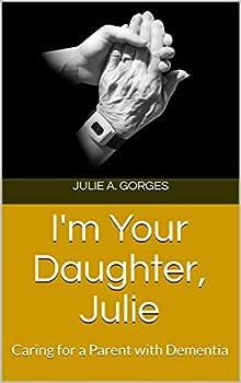 I'm Your Daughter, Julie