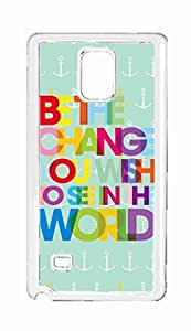 be the change you wish to see in the world Snap-on Hard Back Case Cover Shell for Samsung Galaxy Note 4 -2001