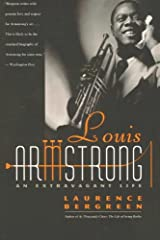 Louis Armstrong: An Extravagant Life Kindle Edition