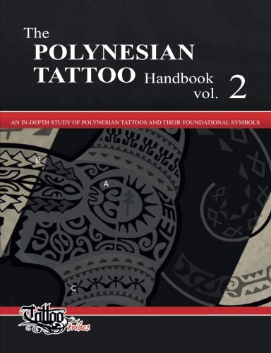 The POLYNESIAN TATTOO Handbook Vol.2: An in-depth study of Polynesian tattoos and of their foundational symbols (Volume 2) by isbn.it