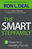 The Smart Stepfamily: Seven Steps to a Healthy Family