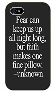Fear can keep us all night long but fate makes one fine pillow - Bible verse iPhone 4 / 4s black plastic case