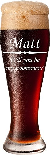 Will You Be My Groomsman? Personalized Pilsner Glass - Groomsmen Gift Glasses, Best Man Gift, Usher Gift, -