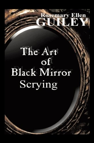 The Art of Black Mirror Scrying Black Scrying Mirror