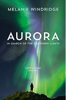 Celestial Performances of the Aurora Borealis The Northern Lights
