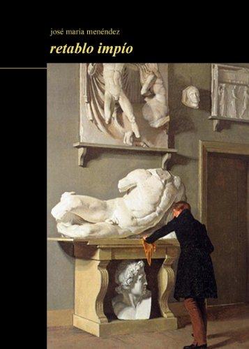 retablo impío (colección libros de autor nº 3) por josé maría menéndez