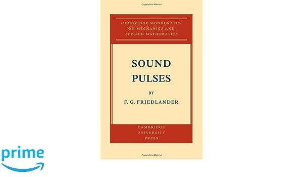 Sound Pulses: F  G  Friedlander: 9780521117500: Amazon com