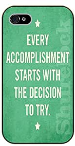 iphone 5 5s Every accomplishment starts with the decision to try - black plastic case / Walt Disney And Life Quotes