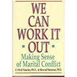 We Can Work It Out, Clifford Notarius and Howard Markman, 0399138668