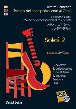 Guitarra Flamenca.Tratado Acompañamiento al Cante - Soleá 2 ...