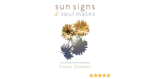 Sun Signs & Soul Mates: An Astrological Guide to Relationships