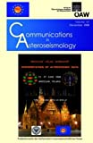 Communications in Asteroseismology Volume 157/2008 : Proceedings of the Wroclaw HELAS Workshop Interpretation of Asterseismic Data Wroclaw/Poland 2008, , 3700165404