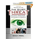 Ronald L. Mendell'sThe Quiet Threat: Fighting Industrial Espionage in America [Hardcover](2010)