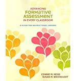 [(Advancing Formative Assessment in Every Classroom: A Guide for Instructional Leaders)] [Author: Connie M Moss] published on (January, 2010)