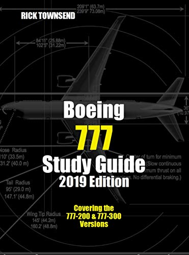 Boeing 777 Study Guide, 2019 Edition