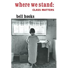 Where We Stand: Class Matters