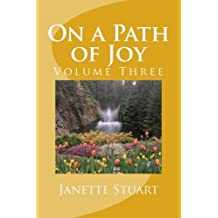 On a Path of Joy: Volume Three