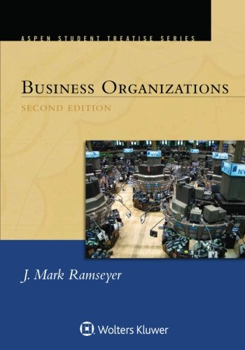 Business Organizations (Aspen Student Treatise)