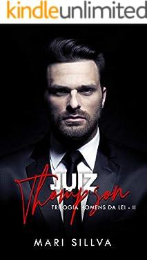 JUIZ THOMPSON (Trilogia Homens da Lei Livro 2)