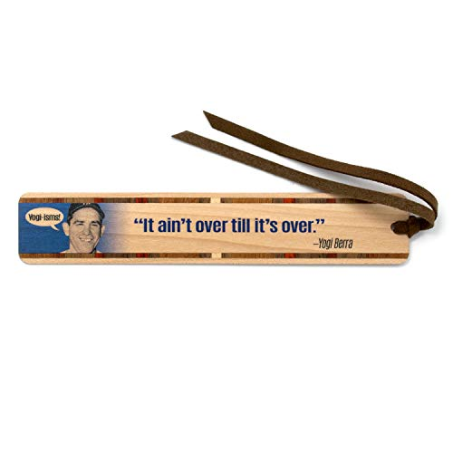 Yogi-ISM It Ain't Over Till It's Over Quote Handmade Wooden Bookmark