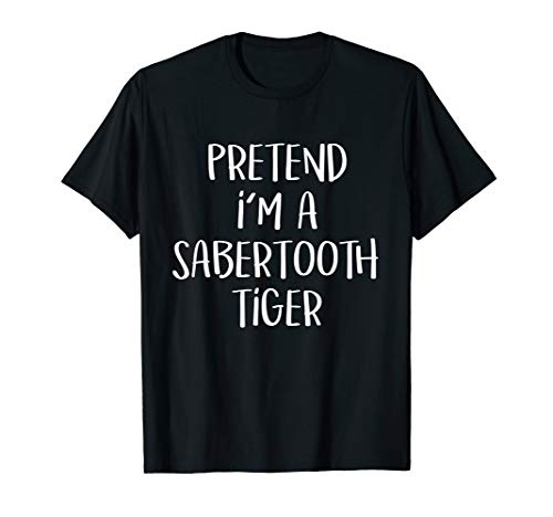 Pretend I'm A Sabertooth Tiger Costume Funny