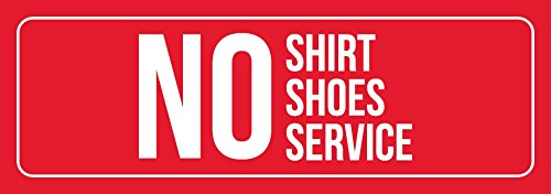 Red Background With White Font No Shirt Shoes Service Business Retail Outdoor & Indoor Metal Wall Sign - Single, 3x9 from iCandy Combat