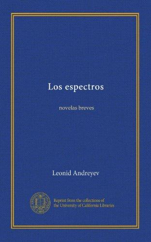 Los espectros: novelas breves (Spanish Edition)