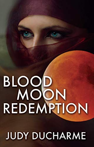 Blood Moon Redemption by [DuCharme, Judy]