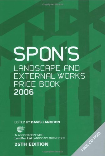 Spon's Landscape and External Works Price Book 2006 (Spon's Price Books) 25th (twenty-fifth) Edition by Langdon, Davis published by Taylor & Francis (2005)