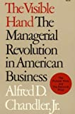 img - for By Alfred D. Chandler Jr. - The Visible Hand: The Managerial Revolution in American Business (12.2.1992) book / textbook / text book