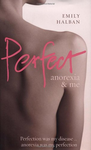 R.e.a.d Perfect: Anorexia & Me [P.D.F]