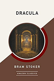 Dracula (AmazonClassics Edition) by [Stoker, Bram]
