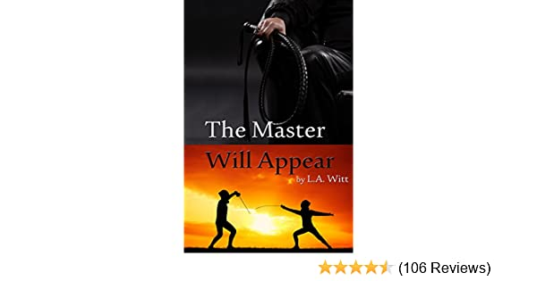 The Master Will Appear Kindle Edition By La Witt Romance Kindle