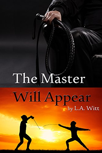 The Master Will Appear by [Witt, L.A.]