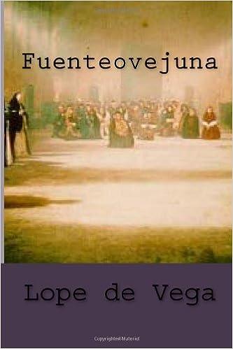 Fuenteovejuna (Clásicos castellanos) (Volume 12) (Spanish ...