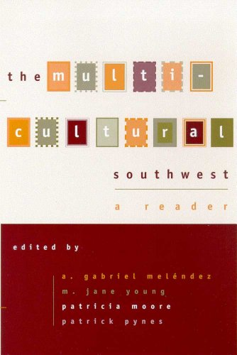 The Multi-cultural Southwest: A Reader