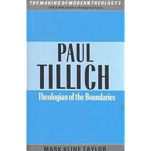 Paul Tillich: Theologian of the Boundaries (Making of Modern Theology)