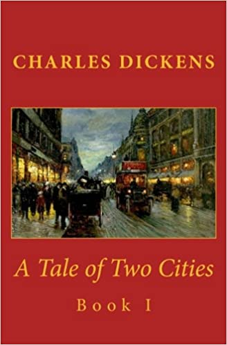Book 1: A Tale of Two Cities: Book I