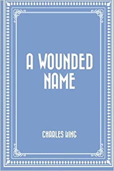 Book A Wounded Name