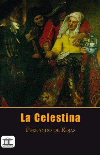 La Celestina (Spanish Edition) by [de Rojas, Fernando]